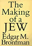 The Making of a Jew, Edgar M. Bronfman, 0399142207