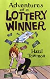 The Adventures of a Lottery Winner, Hazel Townson, 1842703323