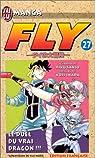 Fly, tome 27 : Le duel du vrai dragon par Sanjô