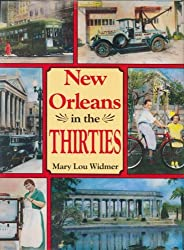 New Orleans In the Thirties