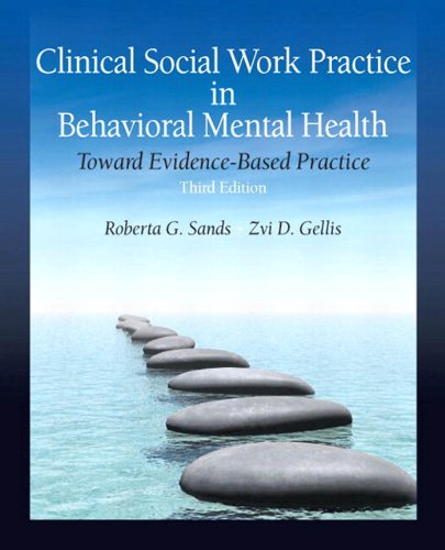 Download Clinical Social Work Practice in Behavioral Mental Health: Toward Evidence Based Practice (3rd Edition) Pdf