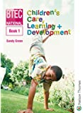 BTEC National Children's Care, Learning + Development Book 1