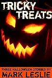 Tricky Treats: Three Halloween Stories