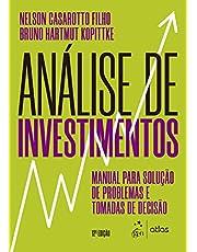 Análise de Investimentos - Manual para Solução de Problemas e Tomadas de Decisão