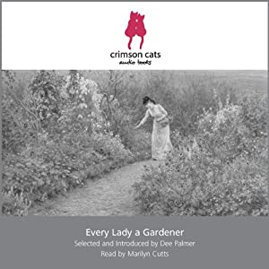 Every Lady a Gardener Audiobook