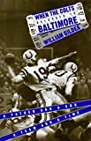When the Colts Belonged to Baltimore, William Gildea, 0395621453
