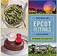 Disney World The Best of Epcot Festivals Cookbook