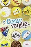 """Afficher """"Les filles au chocolat n° 5 Coeur vanille"""""""