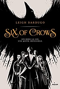 "Afficher ""Six of crows n° 1"""