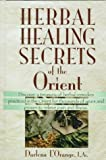 Herbal Healing Secrets of the Orient
