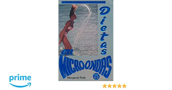 Dietas en su microondas (Diet on your Microwave) (Spanish ...
