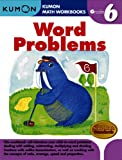 Grade 6 Word Problems, Kumon Pub. North America Ltd, 1934968633