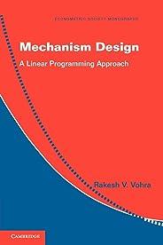 Mechanism Design: A Linear Programming Approach: 47