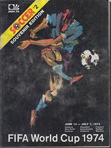 FIFA World Cup SOCCER MONTHLY souvenir edition 1974 (Soccer Cup 1974)