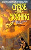 img - for Chase the Morning book / textbook / text book
