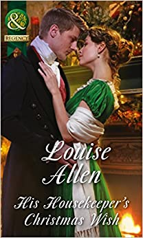 Book His Housekeeper's Christmas Wish (Lords of Disgrace, Book 1) by Louise Allen (2015-11-05)