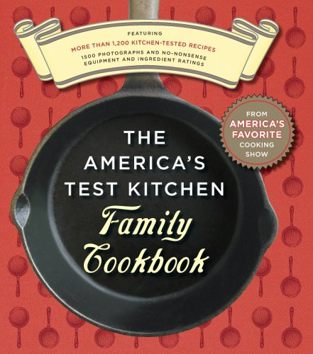 Cookbook Family New (The America's Test Kitchen Family Cookbook)