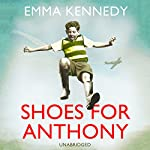 Shoes for Anthony | Emma Kennedy