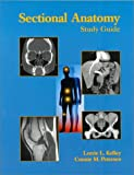 img - for Sectional Anatomy: Study Guide book / textbook / text book