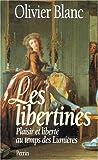 img - for Les libertines: Plaisir et liberte au temps des lumieres (French Edition) book / textbook / text book
