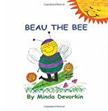 Beau the Bee, Minda Devorkin, 193635294X