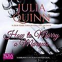 How to Marry a Marquis: Agents of the Crown, Book 2  Hörbuch von Julia Quinn Gesprochen von: Rosalyn Landor