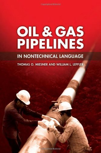 Oil & Gas Pipelines in Nontechnical Language 1st (first) by Miesner, Thomas O., Leffler, William L. (2006) Hardcover pdf epub