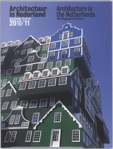 Architecture in the Netherlands: Yearbook 2010-11 PDF