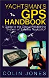 Yachtsman GPS Handbook, Colin Jones, 1853104701