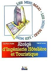 Abrégé d'ingénierie hôtelière et touristique