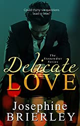 Delicate Love: The Stonewater Series, book 1