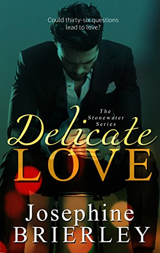 Delicate Love: The Stonewater Series, book 1 (Lip Season 1 Service)