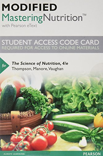 Modified Mastering Nutrition with MyDietAnalysis with Pearson eText -- Standalone Access Code -- for The Science of Nutrition (4th Edition)