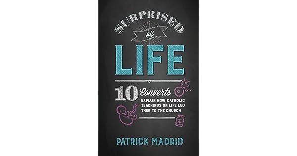 Amazon.com: Surprised by Life (9781622823734): Patrick ...