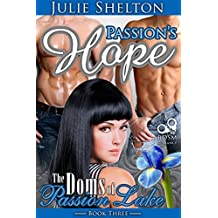 Passion's Hope (The Doms of Passion Lake Book 3)