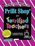 The Print Shop(R) for Teachers, Marsha Lifter, 1576901890