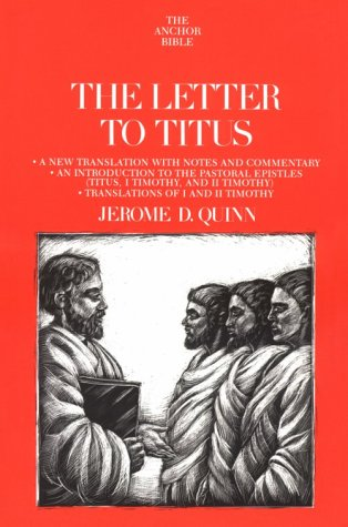 Price comparison product image The Letter to Titus: A New Translation with Notes and Commentary and An Introduction to Titus, I and II Timothy, The Pastoral Epistles (The Anchor Bible, Vol. 35)
