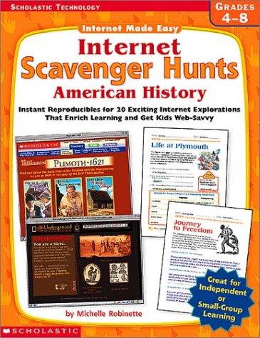Internet Scavenger Hunts: American History (Internet Made Easy)