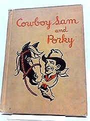 Cowboy Sam and Porky por Edna Walker…