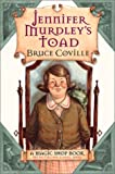 Jennifer Murdley's Toad, Bruce Coville, 0152046135