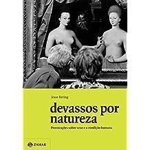 Devassos Por Natureza (Em Portugues do Brasil)