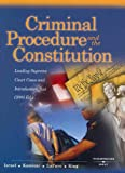 Criminal Procedure and the Constitution, Jerold H. Israel and Yale Kamisar, 0314162151