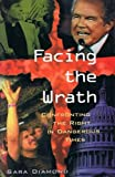 Facing the Wrath: Confronting the Right in Dangerous Times