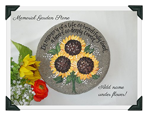 (Memorial Garden Stone, Memorial Sunflower Stone, Memorial Stone, Sunflower, Hand Painted Sunflowers, Sympathy Stone, Memorial Gifts, Memorial Stepping)