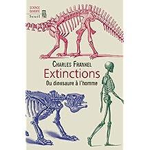 Extinctions: Du dinosaure à l'homme