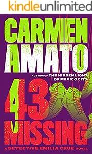 43 Missing (Detective Emiia Cruz Book 6)