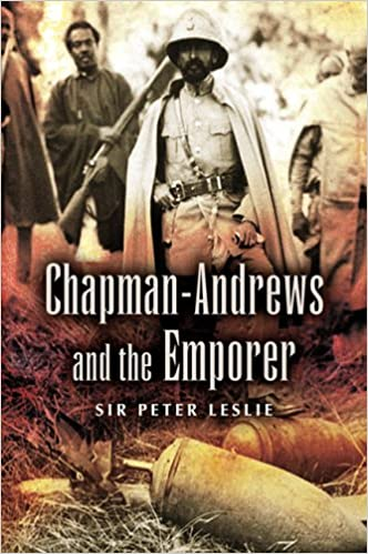 Amazon.com: Chapman-Andrews and the Emporer (9781844152575): Leslie, Sir Peter: Books