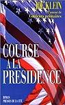 Course à la présidence par Klein
