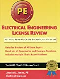 Electrical Engineering License Review : For the Professional Engineer's Exam, Jones, Lincoln D., 1576450325