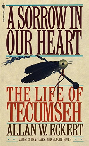 A Sorrow in Our Heart: The Life of Tecumseh (Best Motivational Novels By Indian Authors)